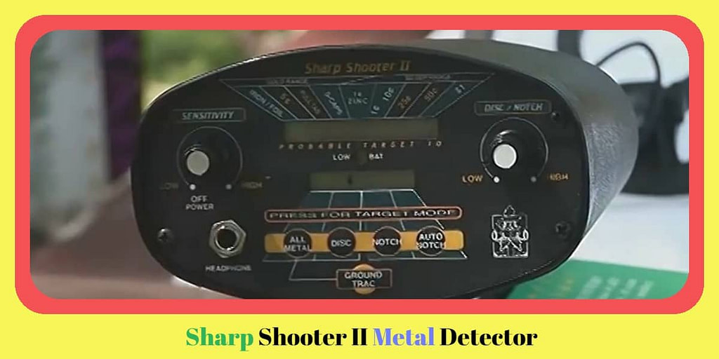 Sharp Shooter II Metal Detector