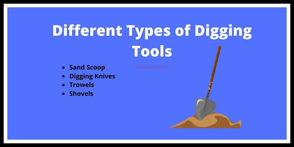 Different Types of Digging Tools