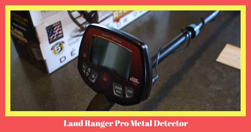 Land Ranger Pro Metal Detector