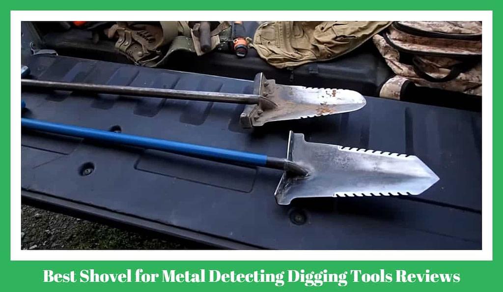 Metal Detecting Digging Tools Reviews