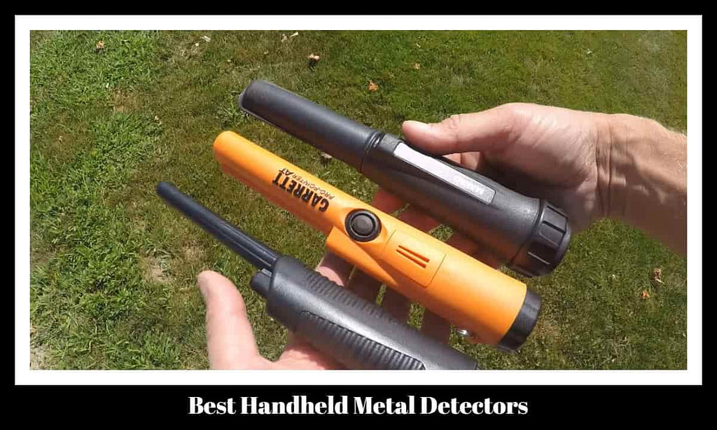 Best Handheld Metal Detectors
