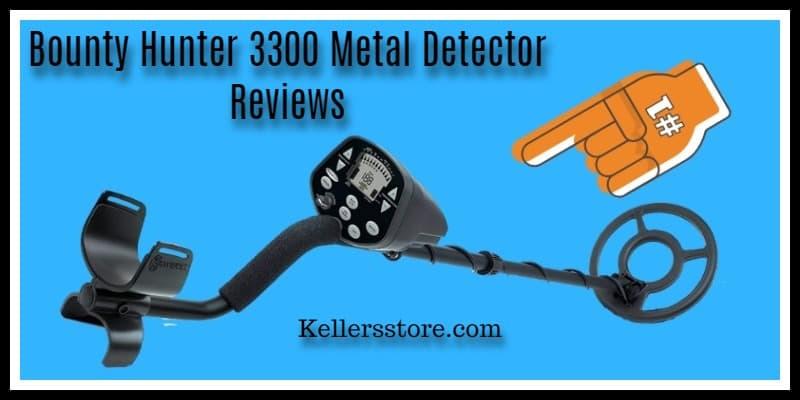 Bounty Hunter 3300 Metal Detector Reviews